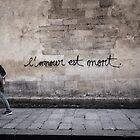 L'amour est mort.. by Nishant Kuchekar