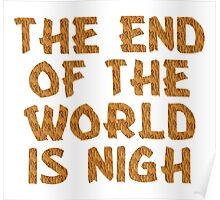 The End of the World is Nigh (Tiger) Poster