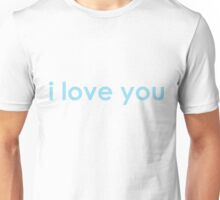 i love you blue Unisex T-Shirt