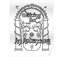 Waiting for an adventure Poster