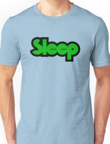 Sleep Unisex T-Shirt