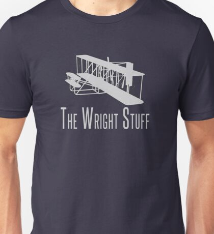 The Wright Stuff Unisex T-Shirt