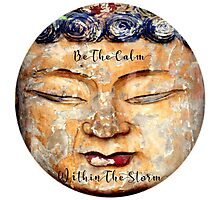 Be The Calm Within The Storm Photographic Print