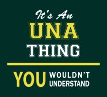It's An UNA thing, you wouldn't understand !! by satro