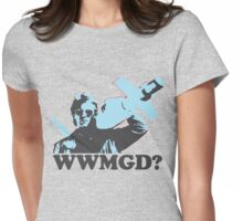 What Would MacGyver Do? Womens Fitted T-Shirt
