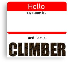 I am a climber Canvas Print