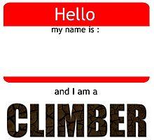 I am a climber Photographic Print