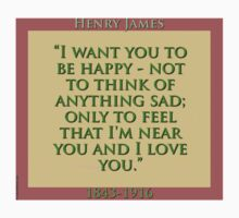 I Want You To Be Happy - H James Baby Tee