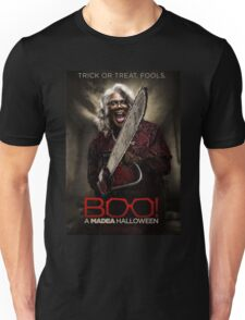 trick or treat fools a madea halloween  Unisex T-Shirt