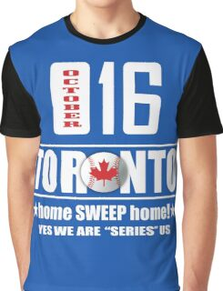 toronto home sweep home Graphic T-Shirt