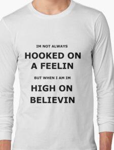 hooked on a feelin Long Sleeve T-Shirt