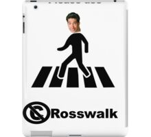 The best kind of walk - the Rosswalk. iPad Case/Skin