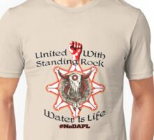 United With Standing Rock Sioux - Water is Life Unisex T-Shirt