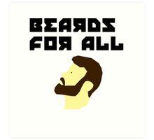 Beards for all Art Print
