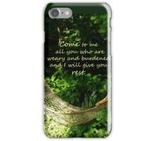 Matthew 11:28  'Come to me all you who are weary..' iPhone Case/Skin