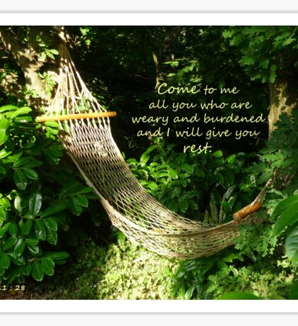 Matthew 11:28  'Come to me all you who are weary..' Sticker