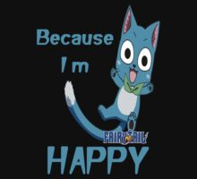 Because I'm Happy One Piece - Short Sleeve