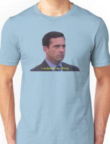 I Understand Nothing - Michael Scott Unisex T-Shirt