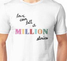 A Million Stories Unisex T-Shirt