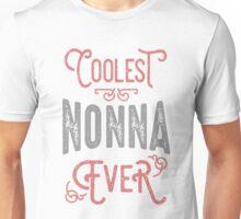 Coolest Nonna Ever Unisex T-Shirt