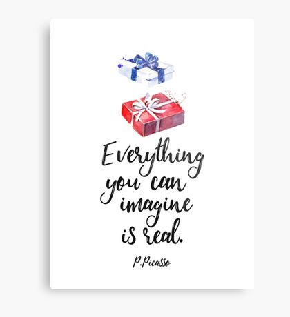 Everything you can imagine is real. cool x Metal Print