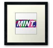 MINT.  Framed Print