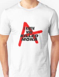Killed Mona Unisex T-Shirt