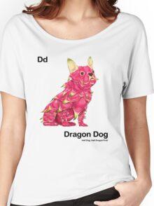 Dd - Dragon Dog // Half Dog, Half Dragon Fruit Women's Relaxed Fit T-Shirt