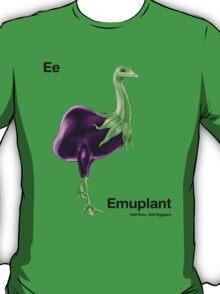 Ee - Emuplant // Half Emu, Half Eggplant T-Shirt