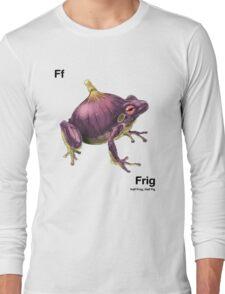 Ff - Frig // Half Frog, Half Fig Long Sleeve T-Shirt