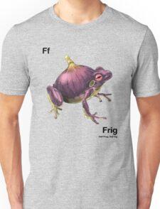 Ff - Frig // Half Frog, Half Fig Unisex T-Shirt