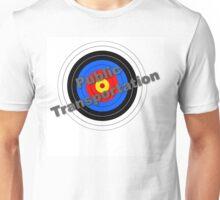 Public Transportation Target Unisex T-Shirt