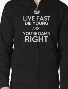 Live Fast, Die Young & You're Damn Right - Orphan Black T-Shirt