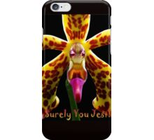Surely You Jest iPhone Case/Skin
