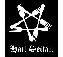 Hail Seitan Photographic Print