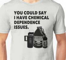 Chemical Dependence Issues - Black Unisex T-Shirt