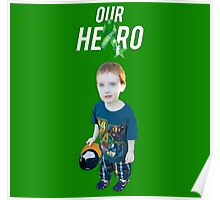 Our Hero - Cerebral Palsy Awareness Poster