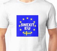 SWEXIT Sweden leave EU Unisex T-Shirt