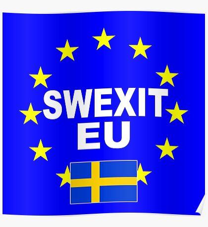 SWEXIT Sweden leave EU Poster