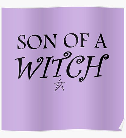 Son of a... witch Poster