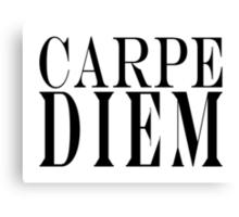 Famous Latin Quote : Carpe Diem  Canvas Print