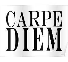 Famous Latin Quote : Carpe Diem  Poster