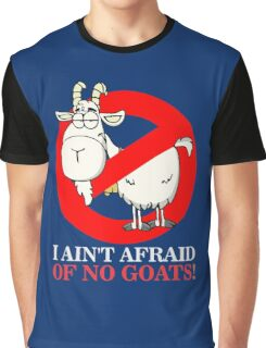 Bill Ain't Afraid of No Goats Graphic T-Shirt