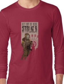 Get out of here stalker Long Sleeve T-Shirt