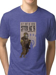 Get out of here stalker Tri-blend T-Shirt