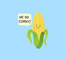 So Corny! by AnishaCreations