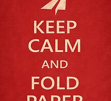 Keep Calm Paper Airplane 21a by YoPedro