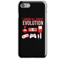 I Know All About Evolution iPhone Case/Skin