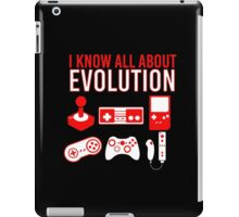 I Know All About Evolution iPad Case/Skin