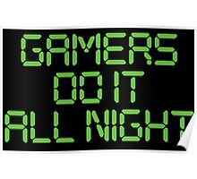 Gamers Do It All Night Poster